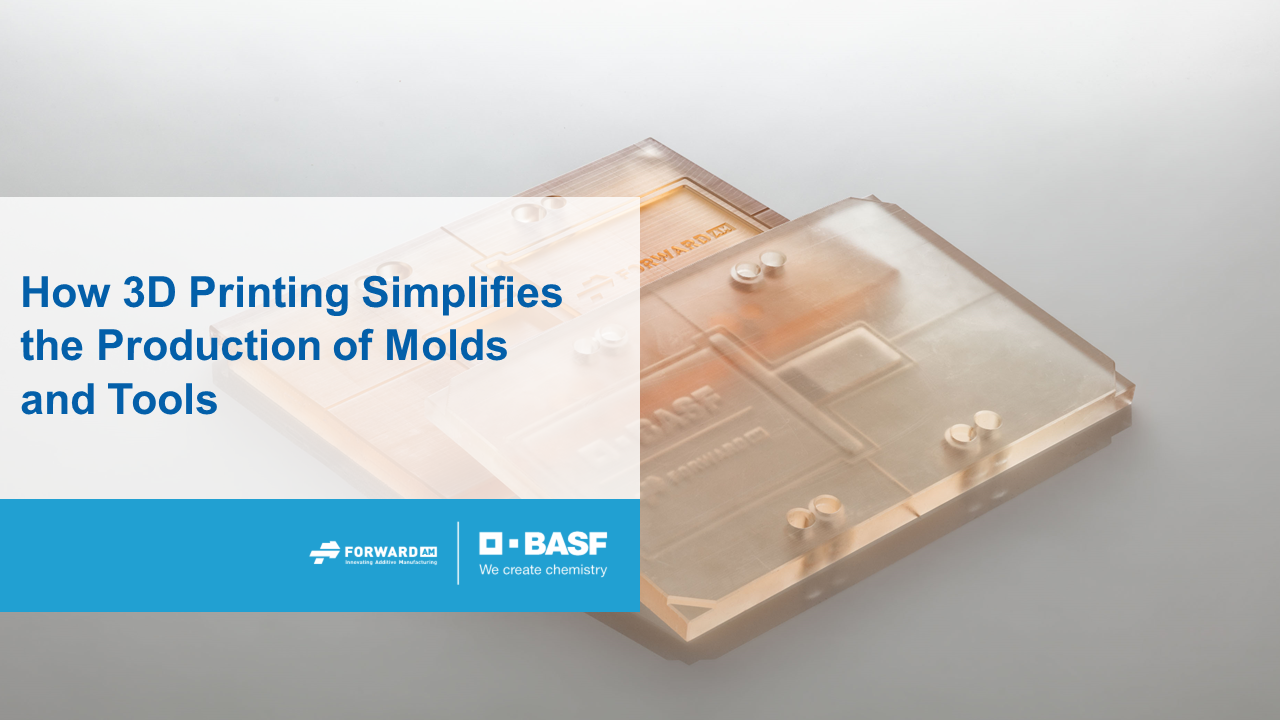 Webinar: 3D Printing for Molds & Tools